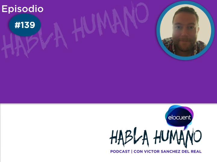 Habla Humano #139|Una nueva forma de hacer periodismo pagado por los lectores - Elocuent- Comunicación para personas