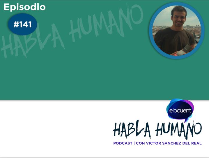 Habla Humano #141|Imprimiendo prótesis 3D desde casa para los que no pueden permitírselas - Elocuent- Comunicación para personas